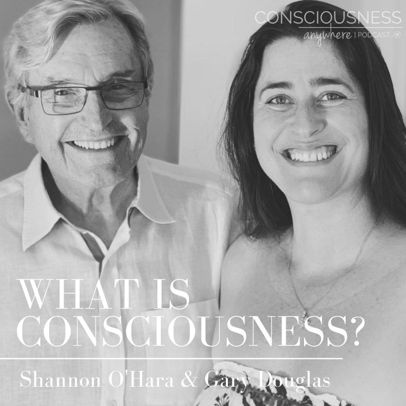 EPISODE 7 - What Is Consciousness_Gary Douglas